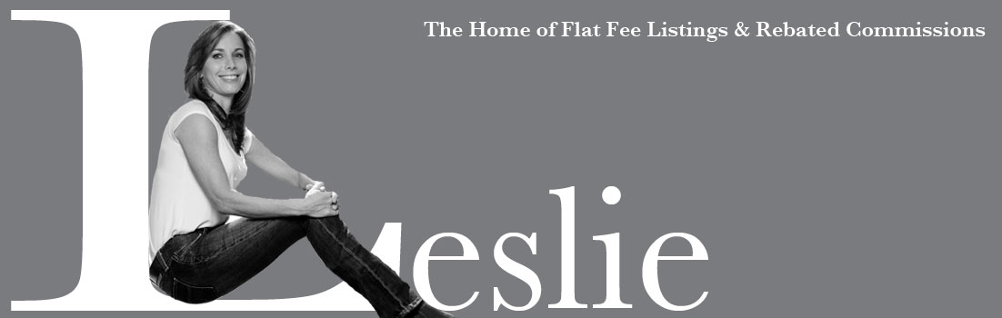 Leslie Lerner Properties is The Home of Flat Fee Listings and Rebated Commissions